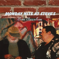 Tom Beaulieu | Monday Night At Steve's