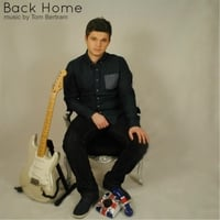 Tom Bertram | Back Home