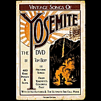 Tom Bopp | Vintage Songs of Yosemite - the Dvd