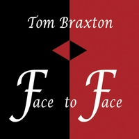 Tom Braxton | Face to Face