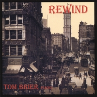 Tom Brier | Rewind
