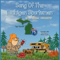Tom Canty | Song of the Michigan Sportsman
