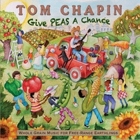Tom Chapin | Give Peas A Chance