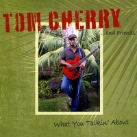 Tom Cherry | Tom Cherry and Friends