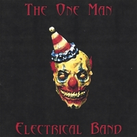 The One Man Electrical Band | The One Man Electrical Band