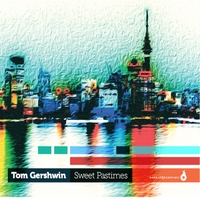 Tom Gershwin | Sweet Pastimes
