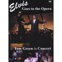 Tom Green | Elvis Goes to the Opera & Tom Green in Concert DVD