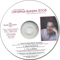 Tom Grounds with the Buddy Shanahan Trio | Christmas Sampler 2005