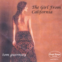 Tom Guernsey | The Girl From California