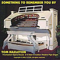 Tom Hazleton | Something To Remember You By