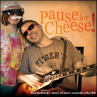 Tom Hedrick | Pause for Cheese
