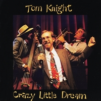 Tom Knight | Crazy Little Dream