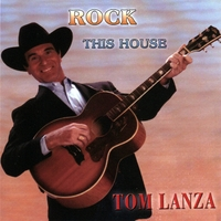 Tom Lanza | Rock This House