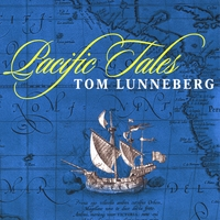 Tom Lunneberg | Pacific Tales