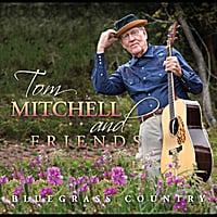 Tom Mitchell & Friends | Bluegrass Country