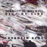 Tommy Cecil & Bill Mays | Side By Side (Sondheim Duos)