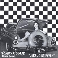 Tommy Cougar | Jukejoint fever