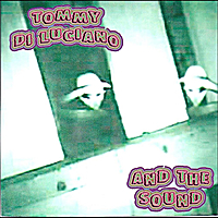 Tommy  Di Luciano and the Sound | Aliens