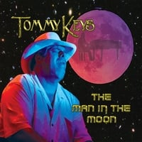 Tommy Keys | The Man in the Moon