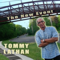 Tommy Lathan | The New Event