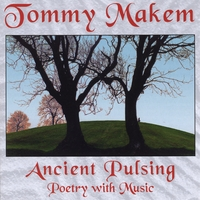 Tommy Makem | Ancient Pulsing (Poetry With Music)