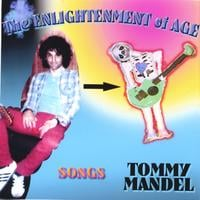 Tommy Mandel | The Enlightenment of Age
