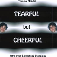 Tommy Mandel | Tearful But Cheerful