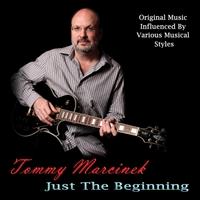 Tommy Marcinek | Just the Beginning