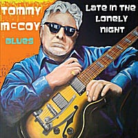 Tommy McCoy | Late in the Lonely Night