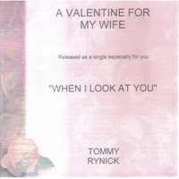Tommy Rynick | When I Look At You
