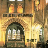 Tommy T | Enter The Synagogue