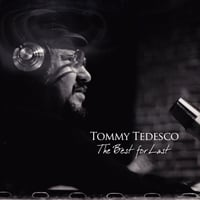 Tommy Tedesco | The Best for Last (feat. Jennifer Leitham)