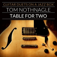 Tom Nothnagle | Table for Two