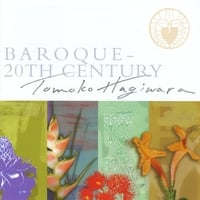 Tomoko Hagiwara | Baroque - 20th Century