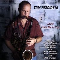 Tom Pesciotta | Jazz: From Me to You