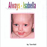 Tom Roll | Always - Isabella