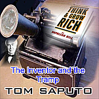 Tom Saputo | The Inventor and the Tramp