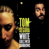 Tom Segura | White Girls With Cornrows