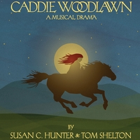 Tom Shelton & Susan C. Hunter | Caddie Woodlawn a Musical Drama (feat. The Cast of Caddie Woodlawn)