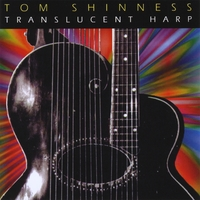 Tom Shinness | Transluscent Harp