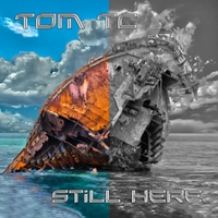 Tom TC | Still Here