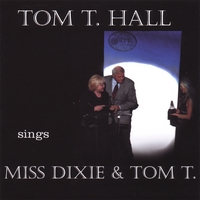 Tom T. Hall | Tom T. Hall Sings Miss Dixie & Tom T.