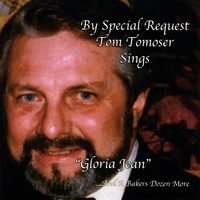 Tom Tomoser | By Special Request