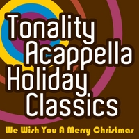 Tonality Acappella | We Wish You a Merry Christmas