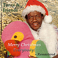 Tonca & Friends | Merry Christmas Everybody! (Remastered)