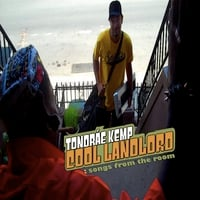 Tondráe Kemp | Cool Landlord: Songs From The Room