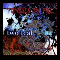 Tongues On Fire | Two Feat