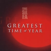 Tonic Sol-fa | Greatest Time of Year