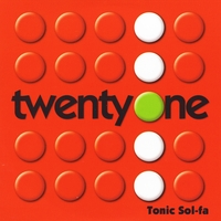 Tonic Sol-fa | Twenty One