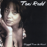 Toni Redd | Straight From The Heart